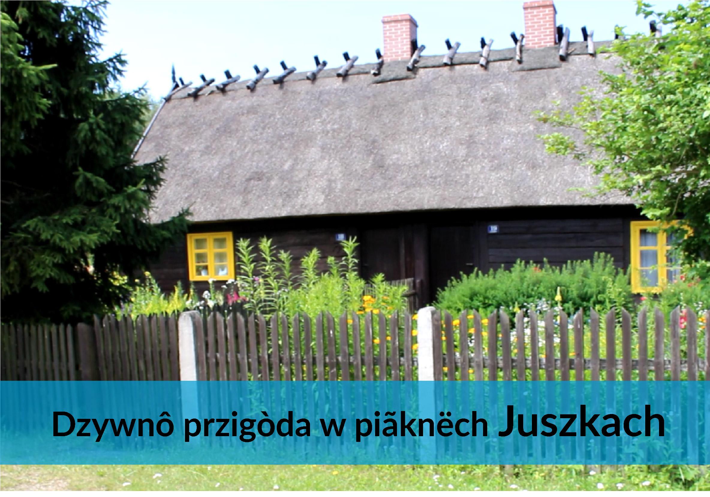 Dom Chrzanowskiego w Juszkach